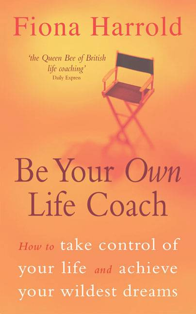 Be Your Own Life Coach By Harrold, Fiona