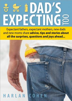Dad's Expecting Too By Cohen, Harlan