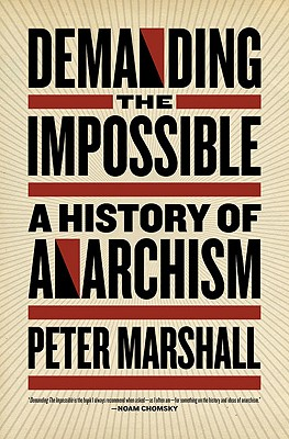Demanding the Impossible By Marshall, Peter